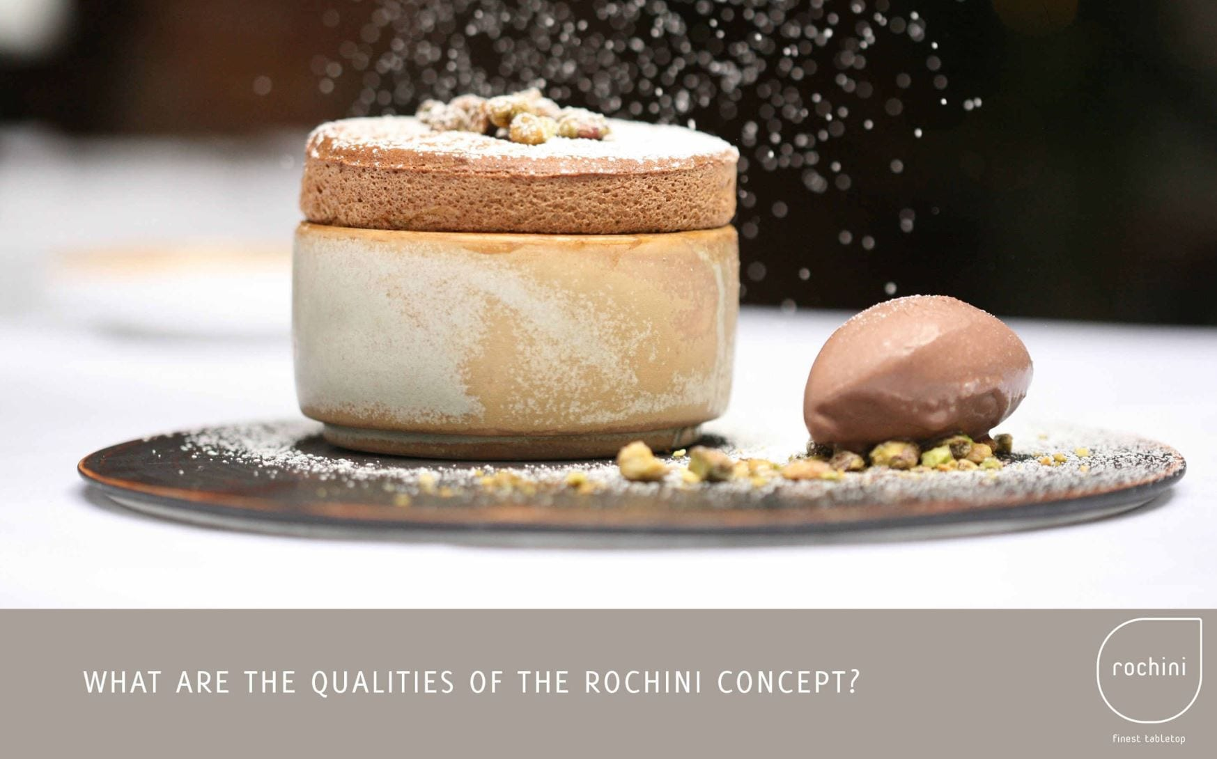 7 What´s the rochini concept?